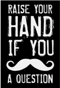 raise your hand mustache